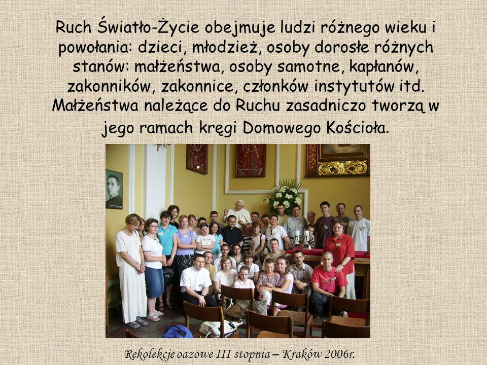 Rekolekcje oazowe III stopnia – Kraków 2006r.