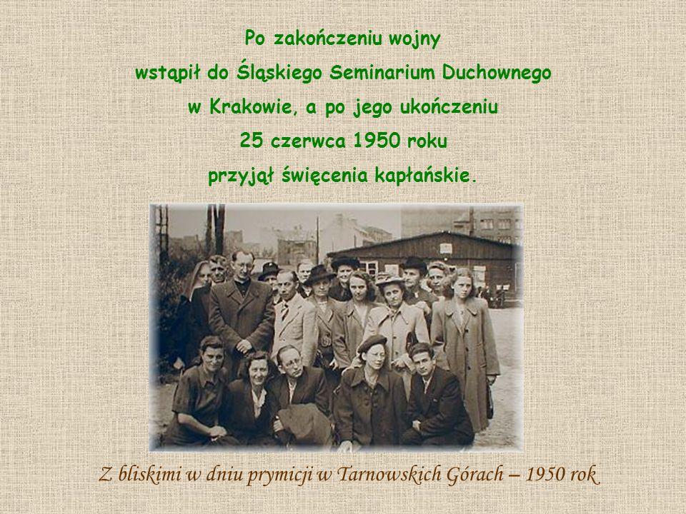 Z bliskimi w dniu prymicji w Tarnowskich Górach – 1950 rok