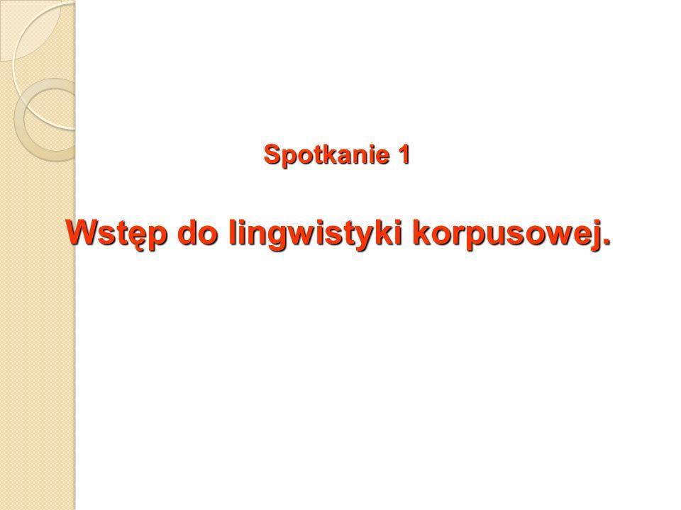 Wstęp do lingwistyki korpusowej.