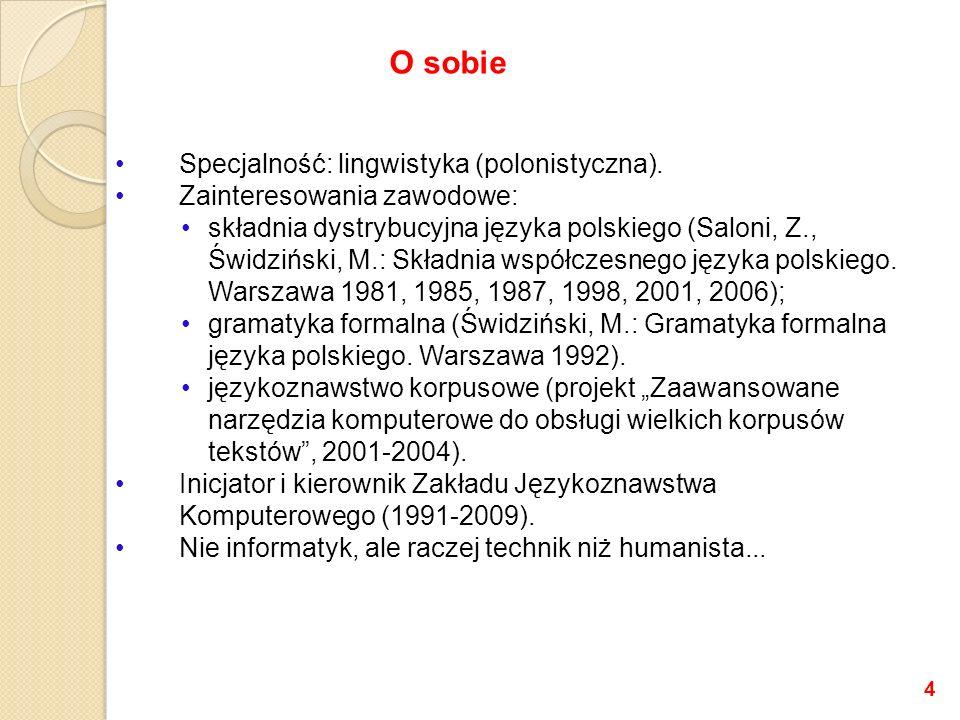 O sobie Specjalność: lingwistyka (polonistyczna).