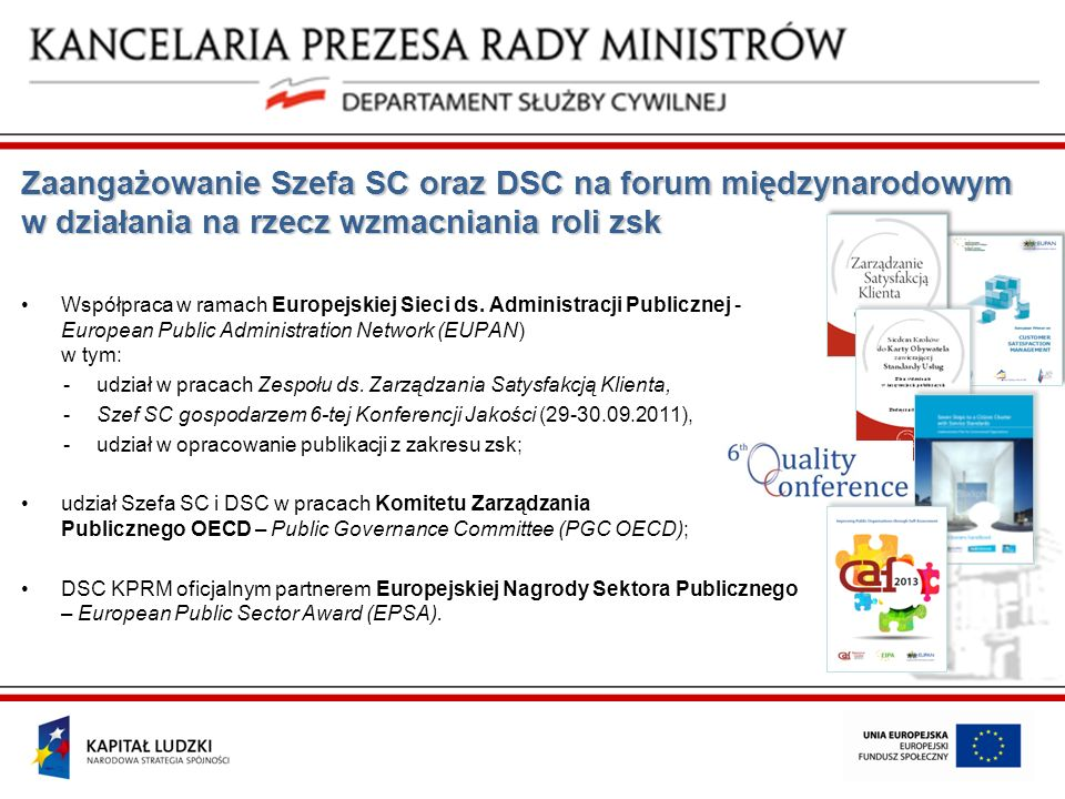 Zaangażowanie Szefa SC oraz DSC na forum międzynarodowym w działania na rzecz wzmacniania roli zsk