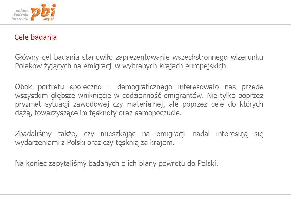 Cele badaniaGłówny cel badania stanowiło zaprezentowanie wszechstronnego wizerunku Polaków żyjących na emigracji w wybranych krajach europejskich.