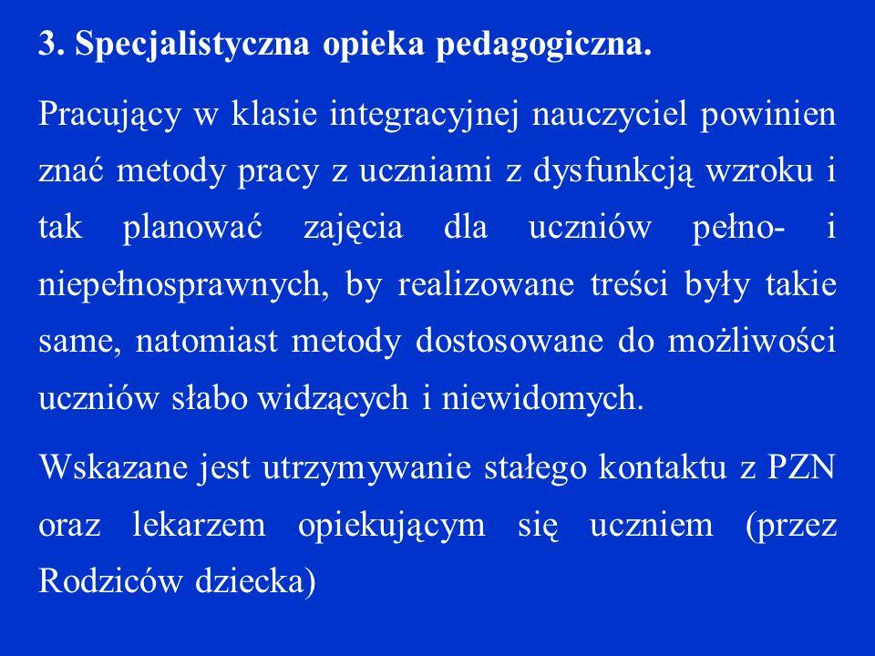 3. Specjalistyczna opieka pedagogiczna.