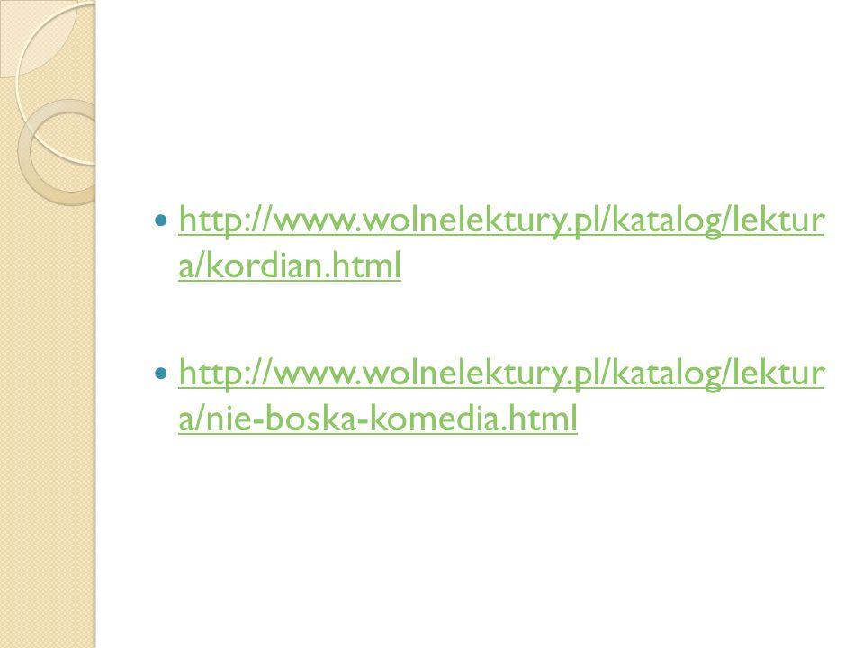 http://www.wolnelektury.pl/katalog/lektur a/kordian.html