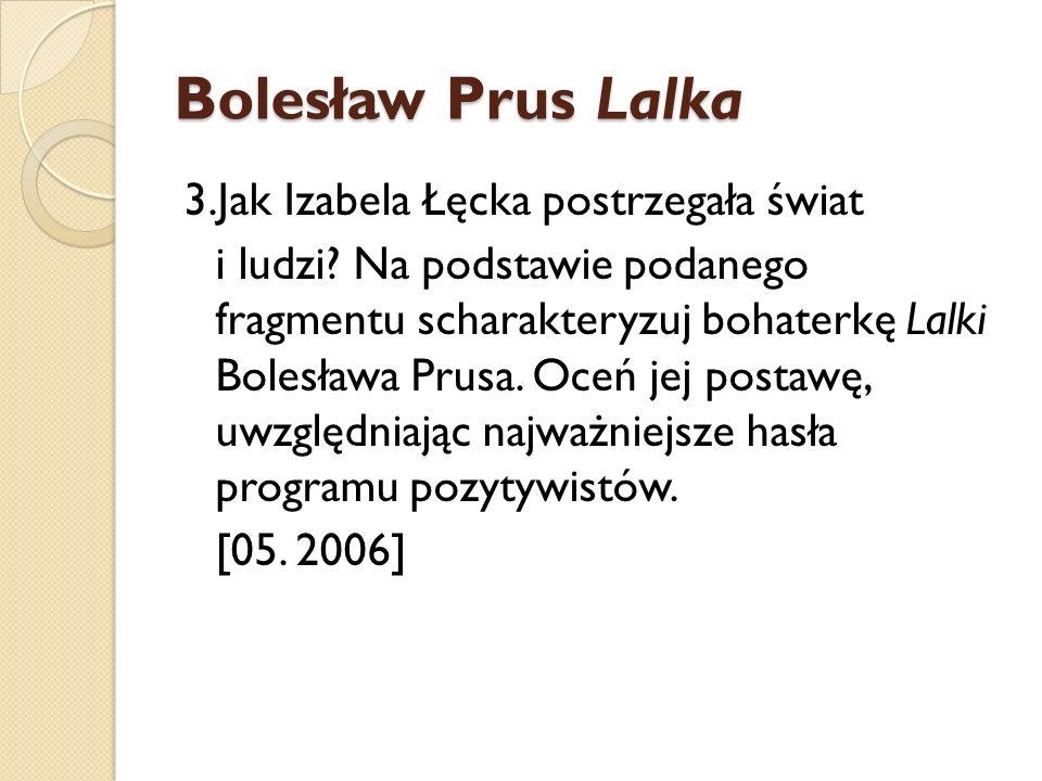 Bolesław Prus Lalka 3.Jak Izabela Łęcka postrzegała świat