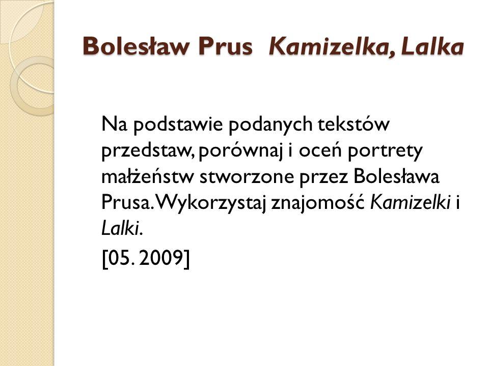 Bolesław Prus Kamizelka, Lalka