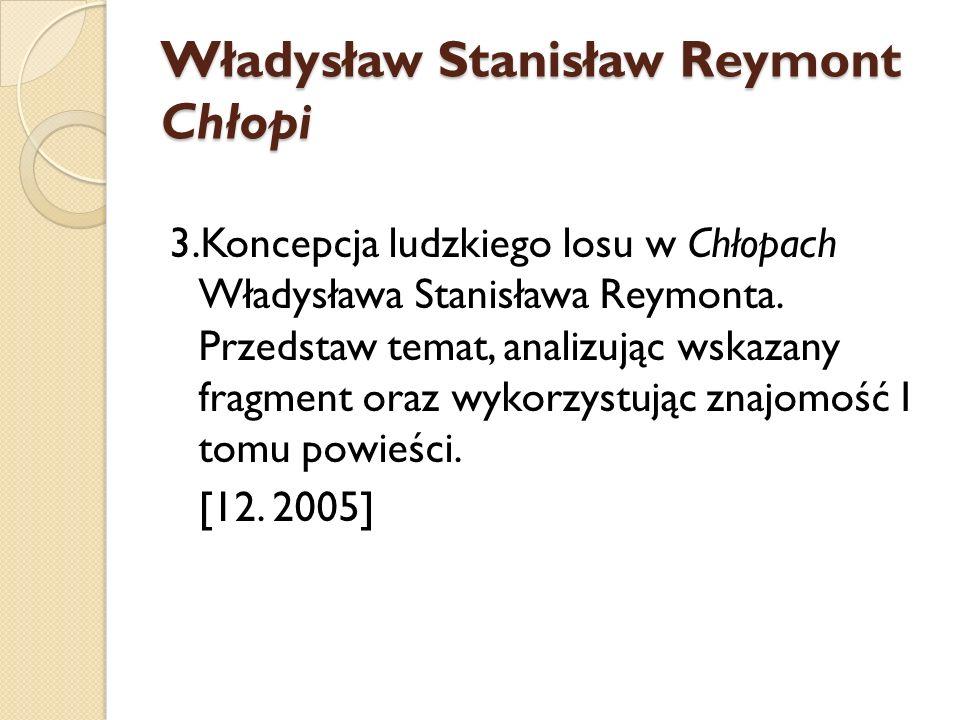 Władysław Stanisław Reymont Chłopi
