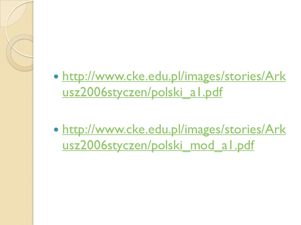http://www.cke.edu.pl/images/stories/Ark usz2006styczen/polski_a1.pdf