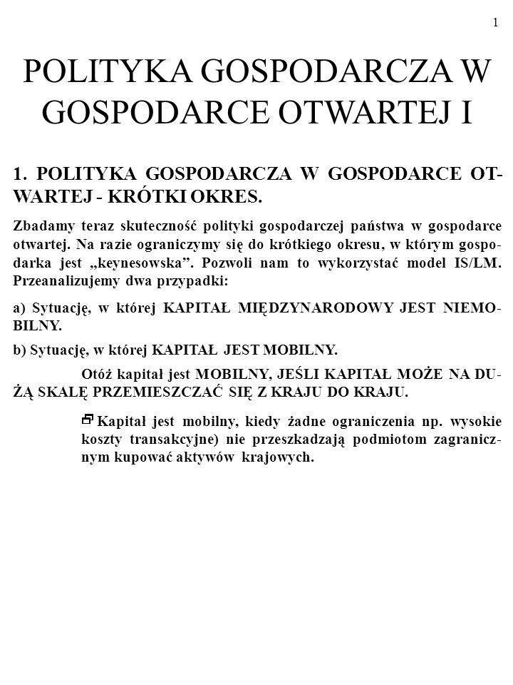 POLITYKA GOSPODARCZA W GOSPODARCE OTWARTEJ I