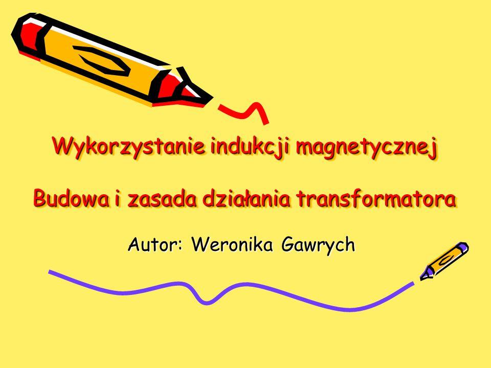 Autor: Weronika Gawrych