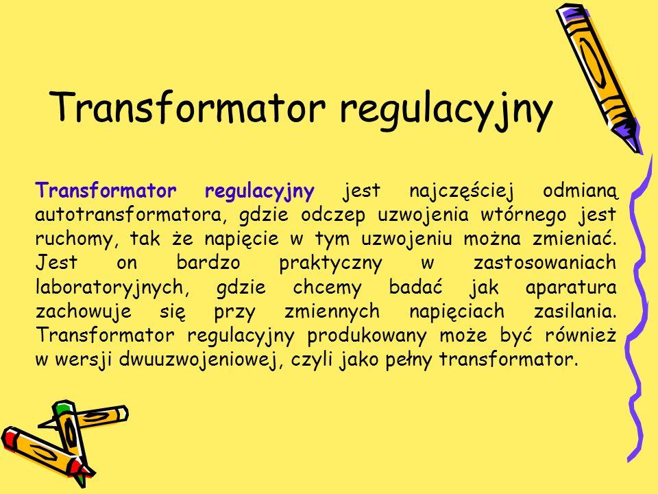 Transformator regulacyjny