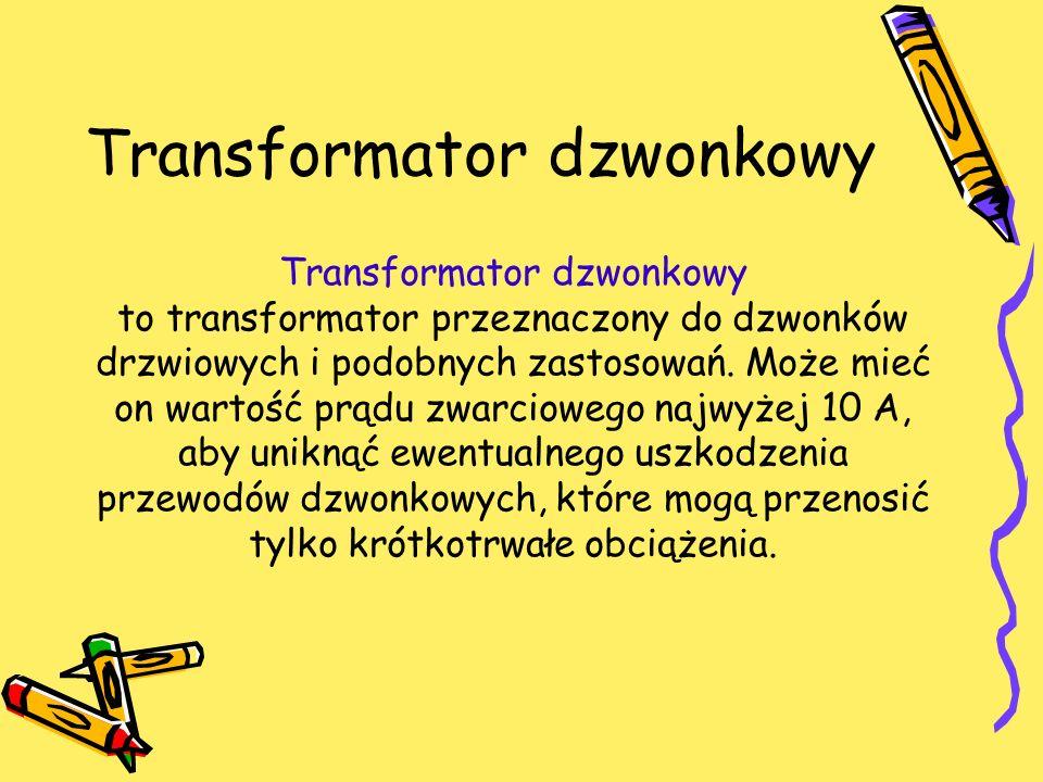 Transformator dzwonkowy
