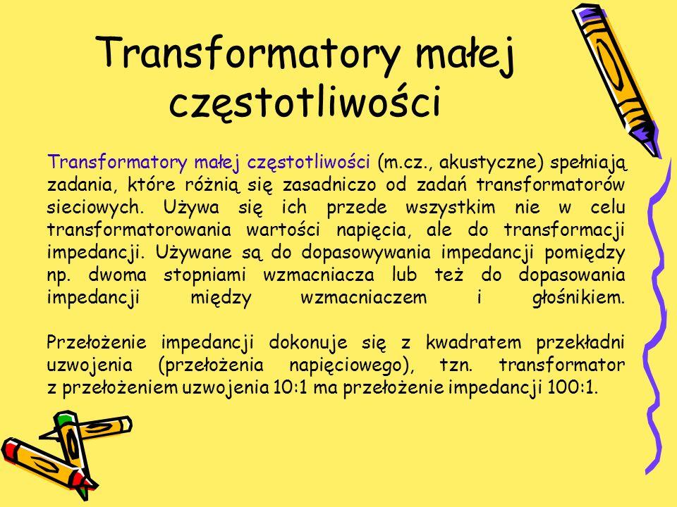 Transformatory małej częstotliwości