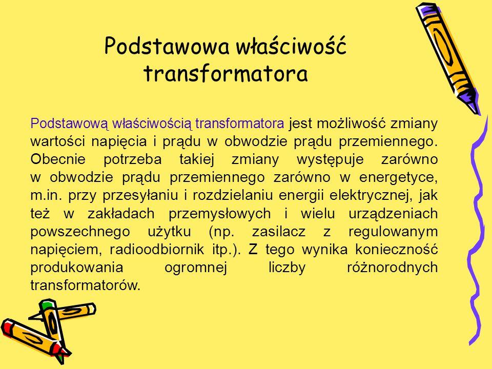 Podstawowa właściwość transformatora