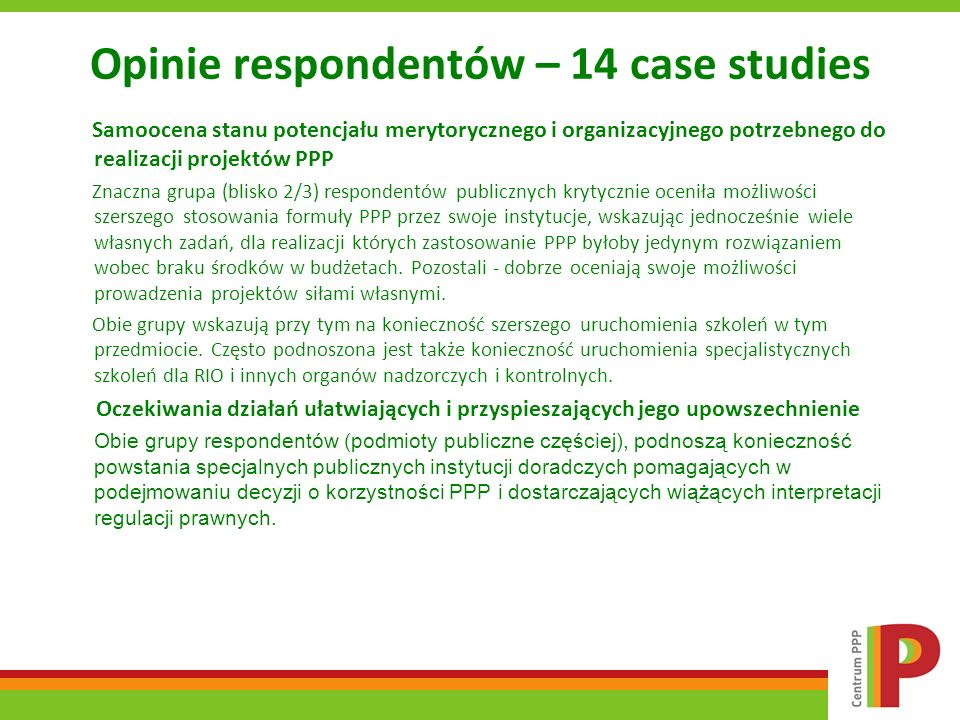 Opinie respondentów – 14 case studies