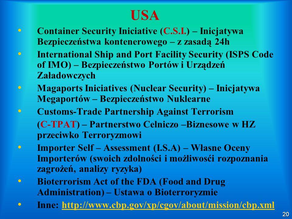 USA Container Security Iniciative (C.S.I.) – Inicjatywa Bezpieczeństwa kontenerowego – z zasadą 24h.
