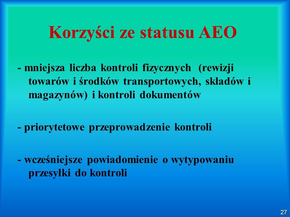 Korzyści ze statusu AEO