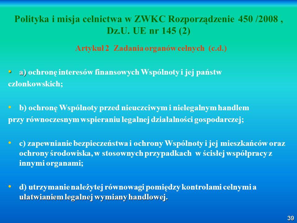 Artykuł 2 Zadania organów celnych (c.d.)