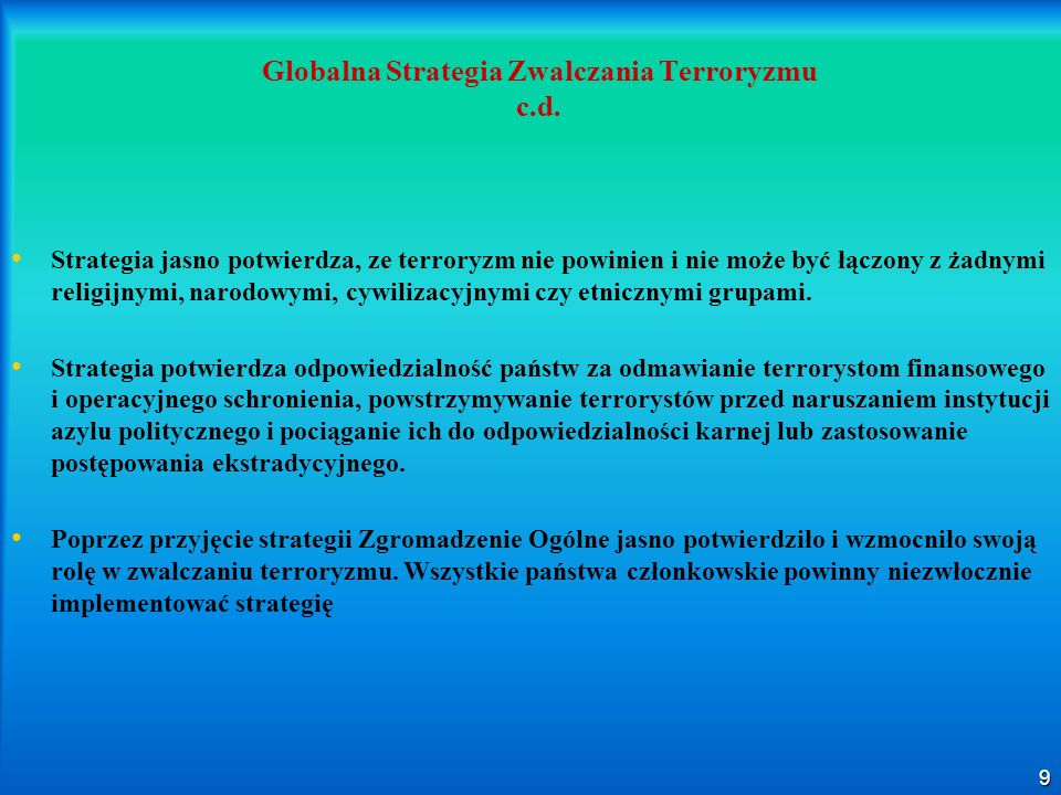 Globalna Strategia Zwalczania Terroryzmu c.d.