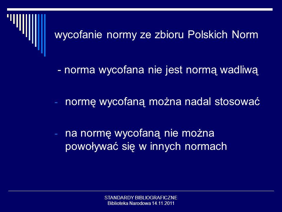 wycofanie normy ze zbioru Polskich Norm