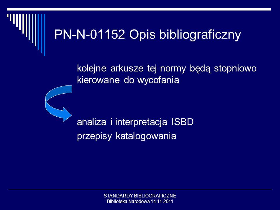PN-N-01152 Opis bibliograficzny