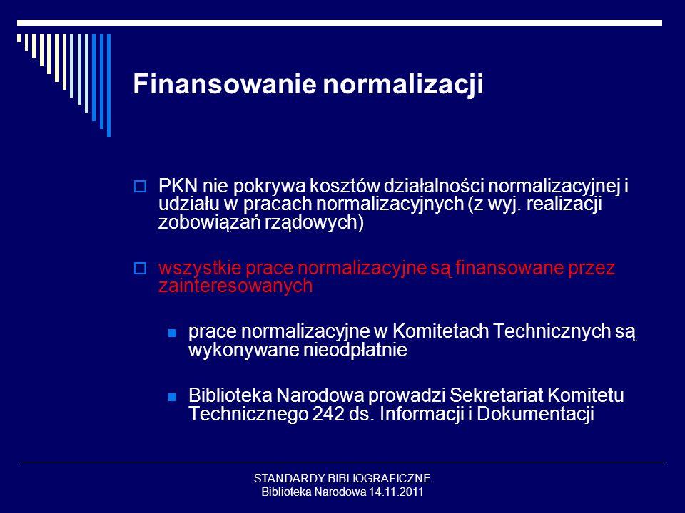 Finansowanie normalizacji