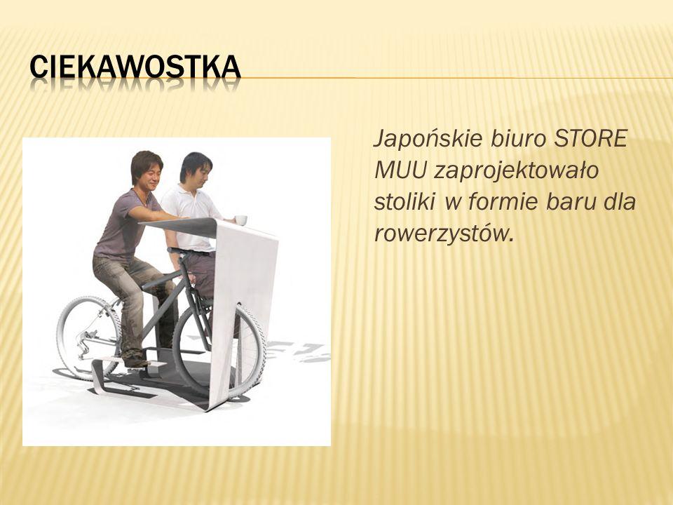 Ciekawostka Japońskie biuro STORE MUU zaprojektowało stoliki w formie baru dla rowerzystów.