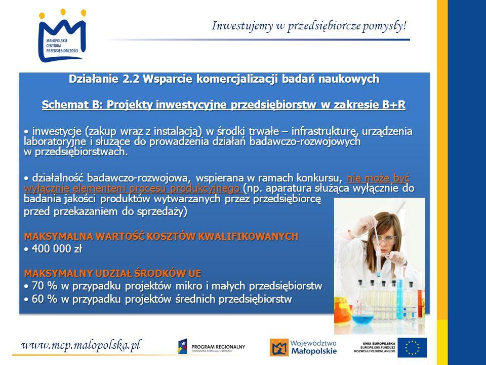 Działanie 2.2 Wsparcie komercjalizacji badań naukowych