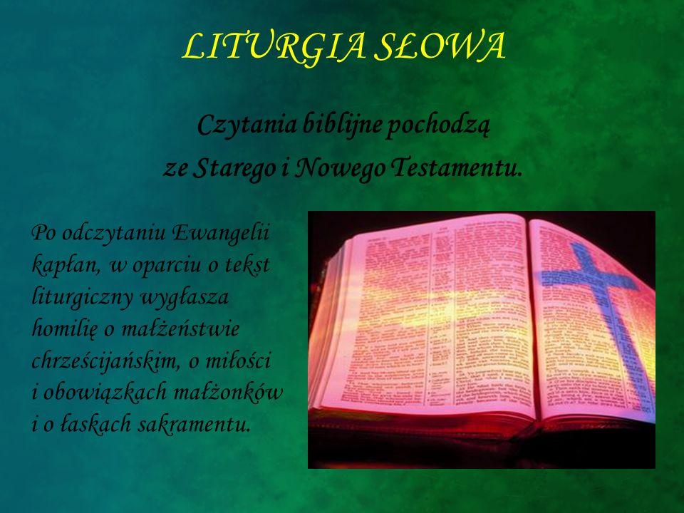 Czytania biblijne pochodzą ze Starego i Nowego Testamentu.