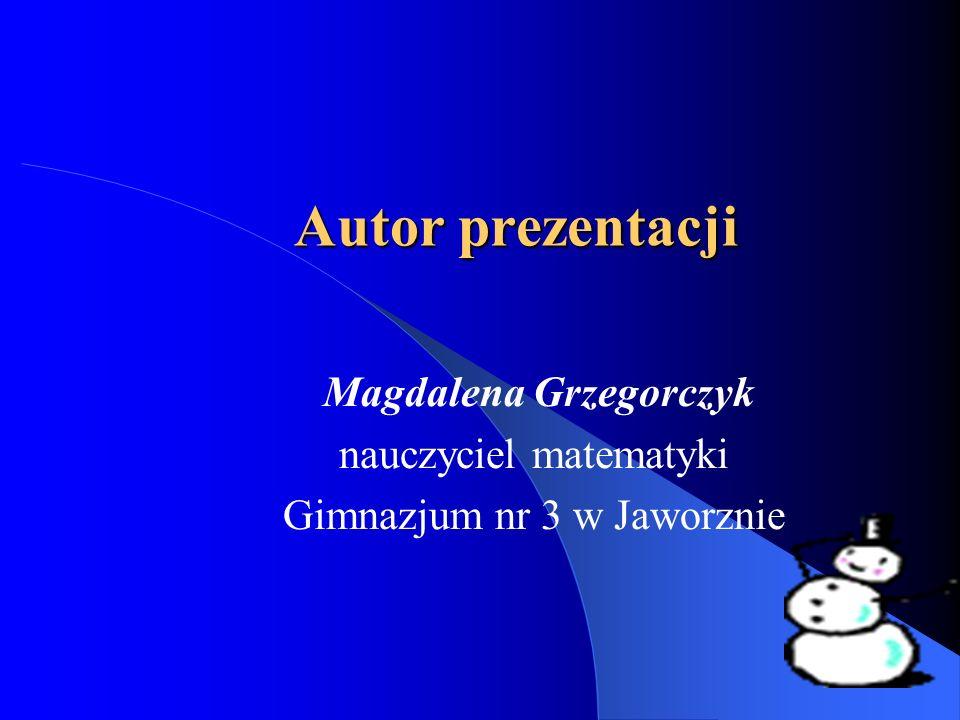 Magdalena Grzegorczyk nauczyciel matematyki Gimnazjum nr 3 w Jaworznie