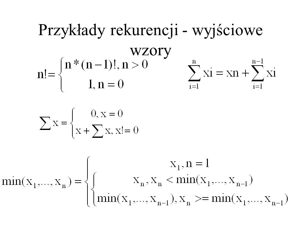Przykłady rekurencji - wyjściowe wzory
