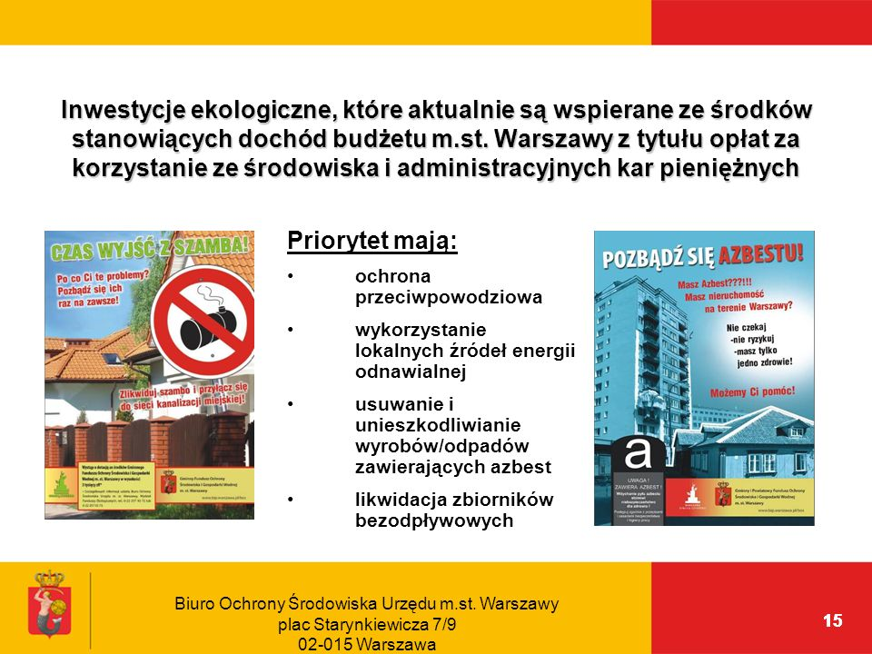 Inwestycje ekologiczne, które aktualnie są wspierane ze środków stanowiących dochód budżetu m.st. Warszawy z tytułu opłat za korzystanie ze środowiska i administracyjnych kar pieniężnych
