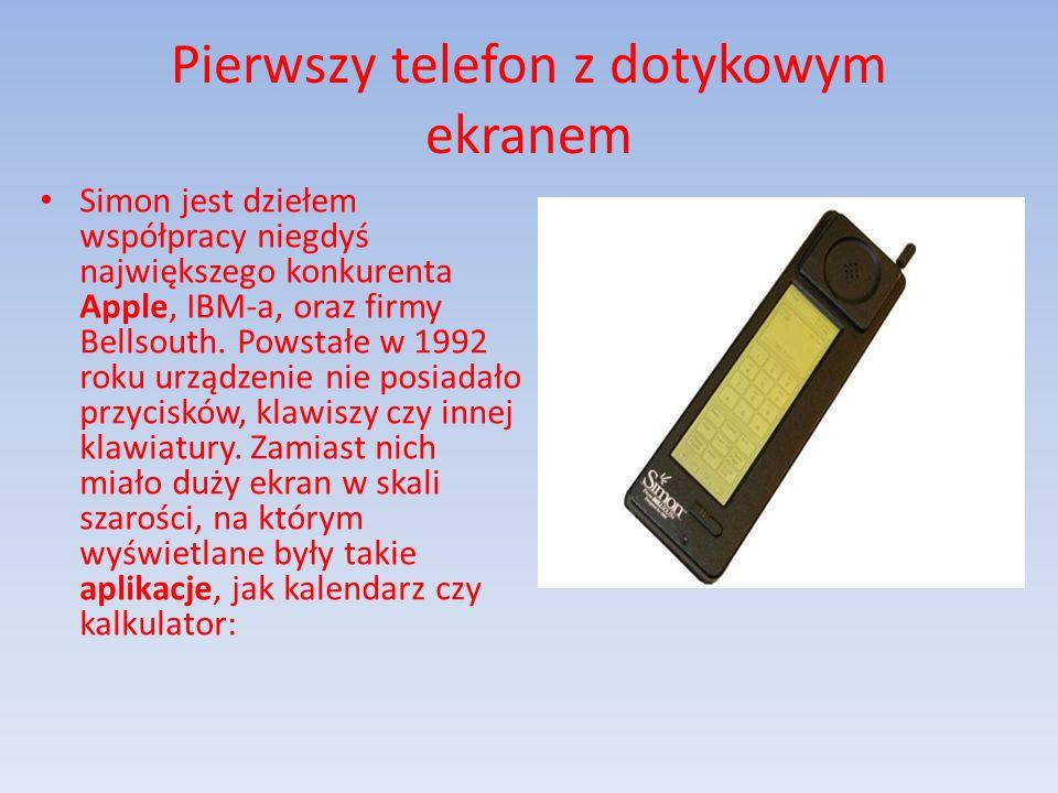 Pierwszy telefon z dotykowym ekranem