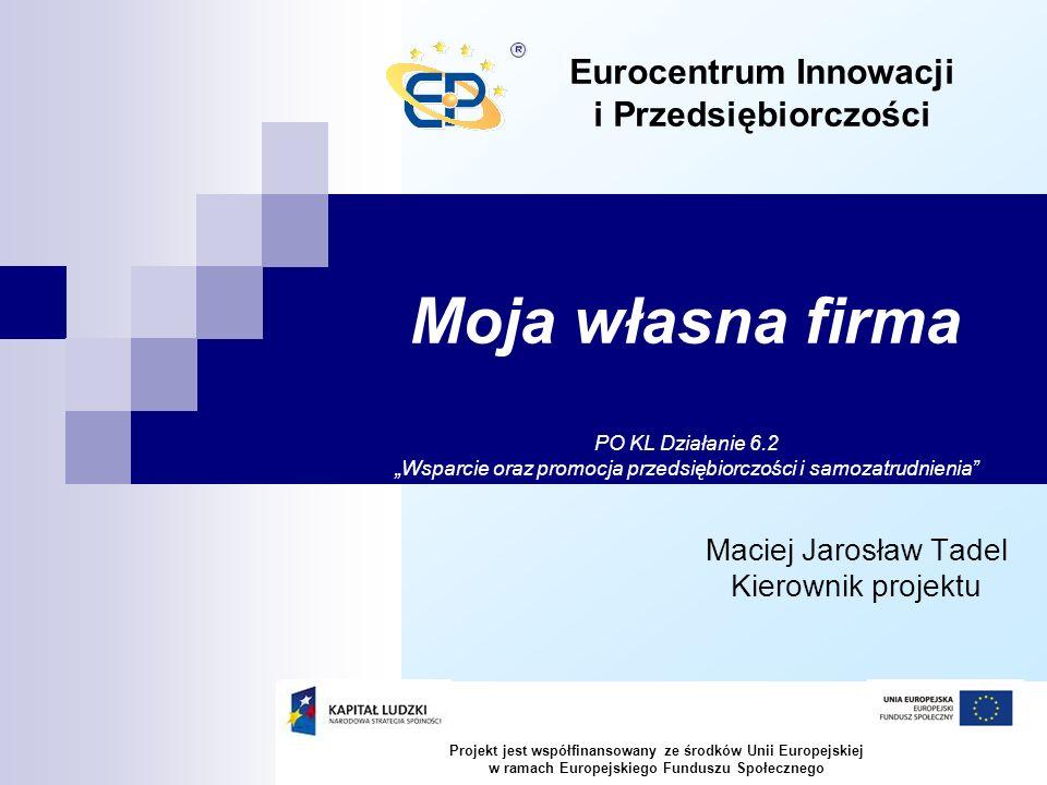 Maciej Jarosław Tadel Kierownik projektu