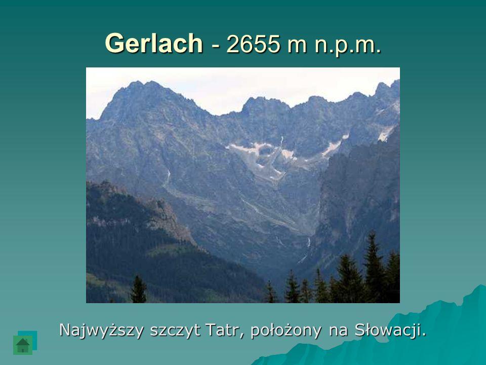 Najwyższy szczyt Tatr, położony na Słowacji.