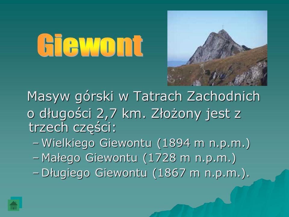 Giewont Masyw górski w Tatrach Zachodnich
