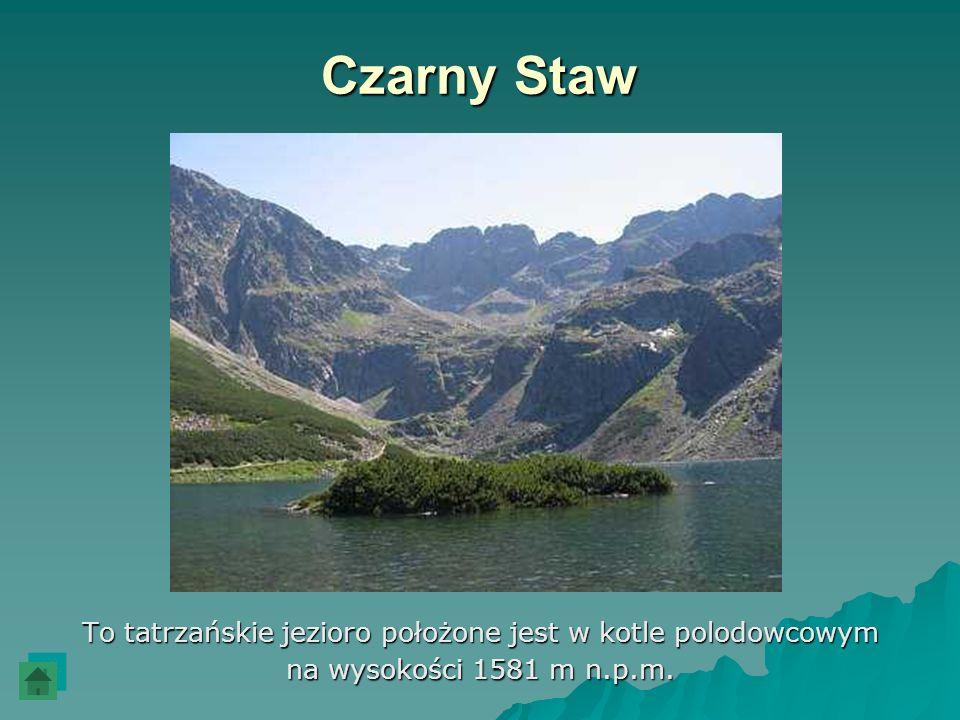 To tatrzańskie jezioro położone jest w kotle polodowcowym