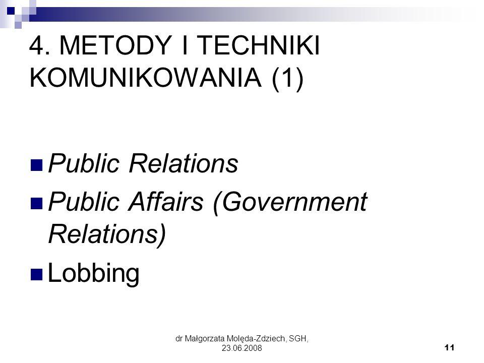 4. METODY I TECHNIKI KOMUNIKOWANIA (1)