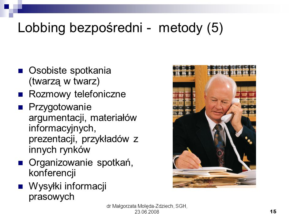 Lobbing bezpośredni - metody (5)