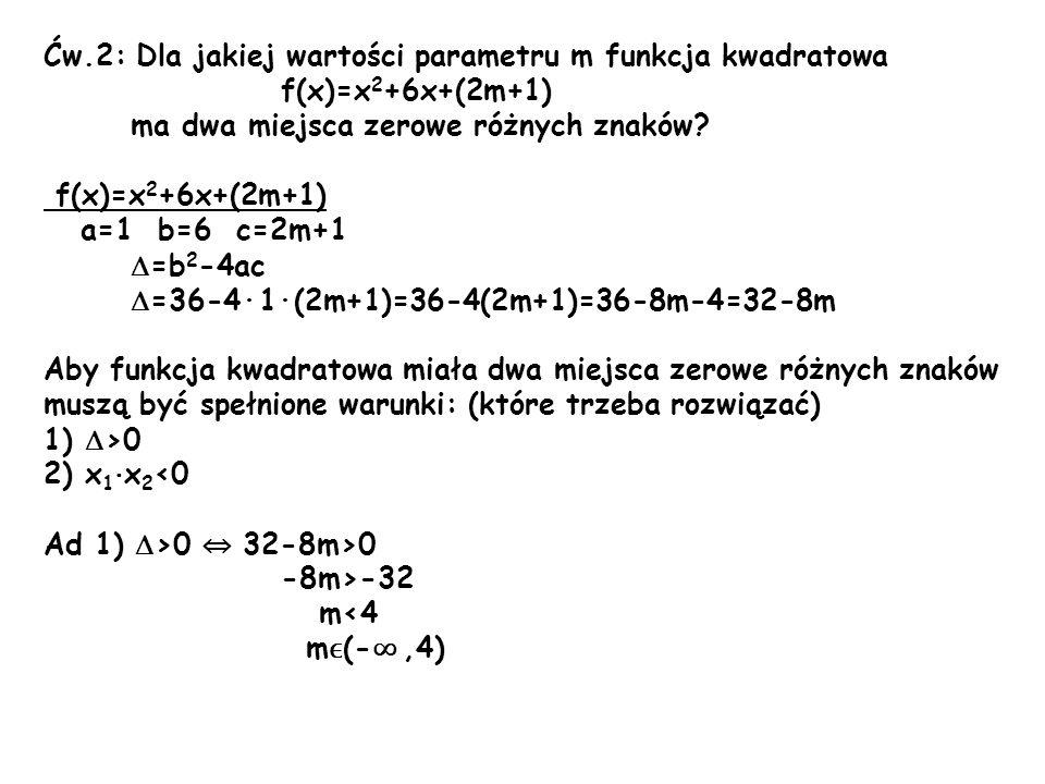 Ćw.2: Dla jakiej wartości parametru m funkcja kwadratowa