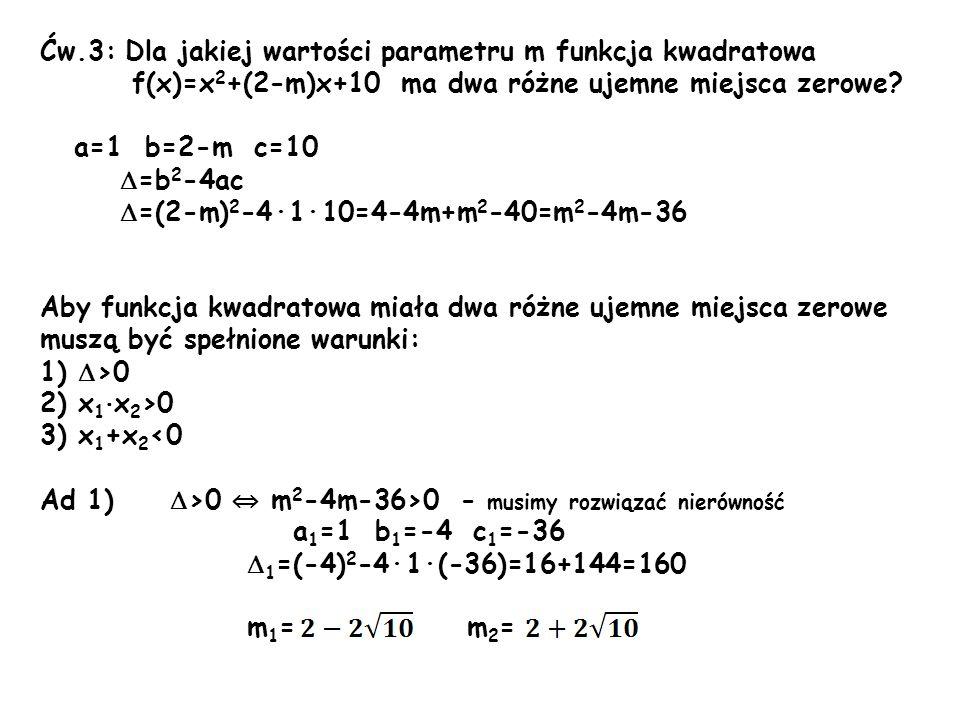 Ćw.3: Dla jakiej wartości parametru m funkcja kwadratowa