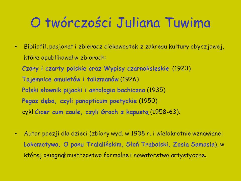 O twórczości Juliana Tuwima