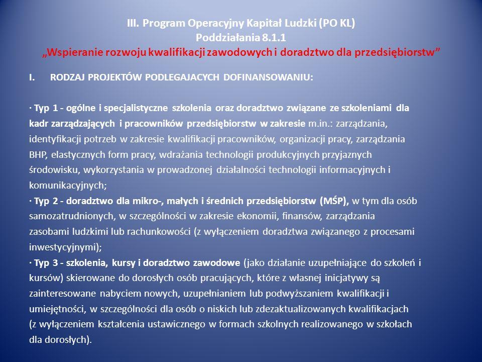III. Program Operacyjny Kapitał Ludzki (PO KL) Poddziałania 8. 1