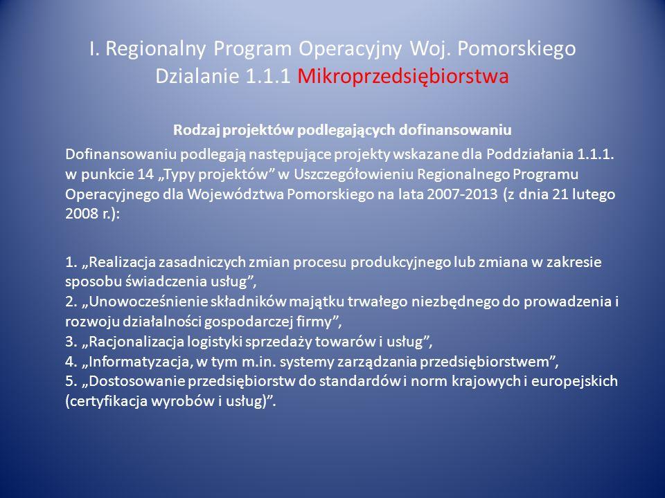 I. Regionalny Program Operacyjny Woj. Pomorskiego Dzialanie 1. 1