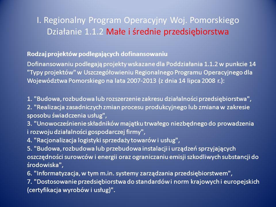 I. Regionalny Program Operacyjny Woj. Pomorskiego Działanie 1. 1
