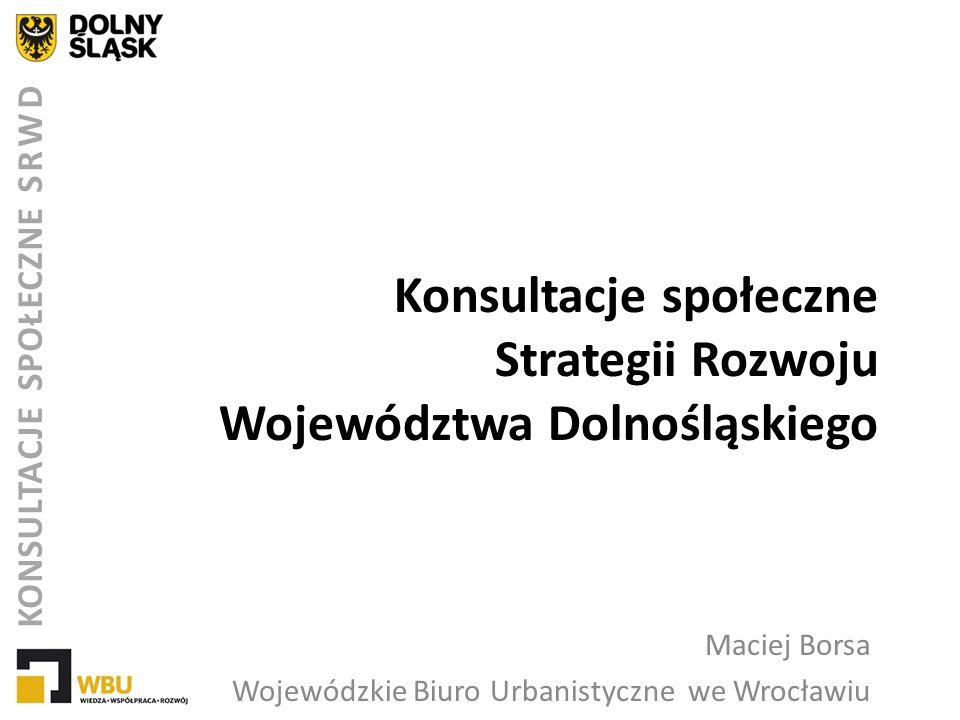 Konsultacje społeczne Strategii Rozwoju Województwa Dolnośląskiego