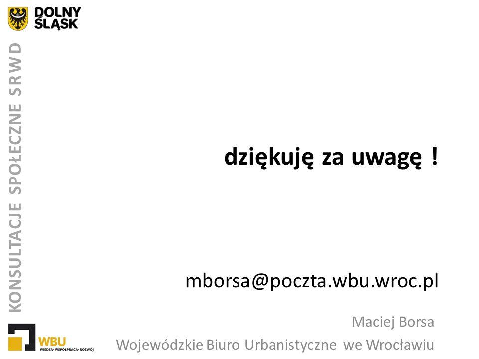 dziękuję za uwagę ! mborsa@poczta.wbu.wroc.pl