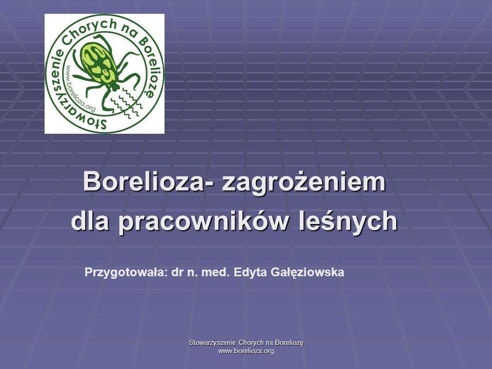 STOWARZYSZENIE CHORYCH NA BORELIOZĘ, www.borelioza.org