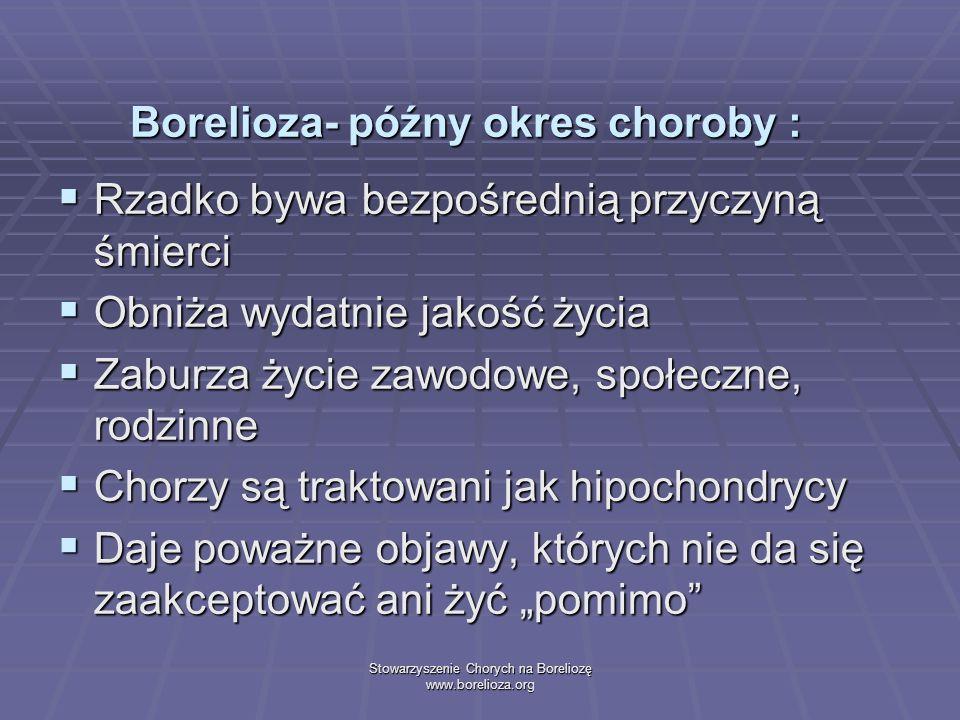 Borelioza- późny okres choroby :