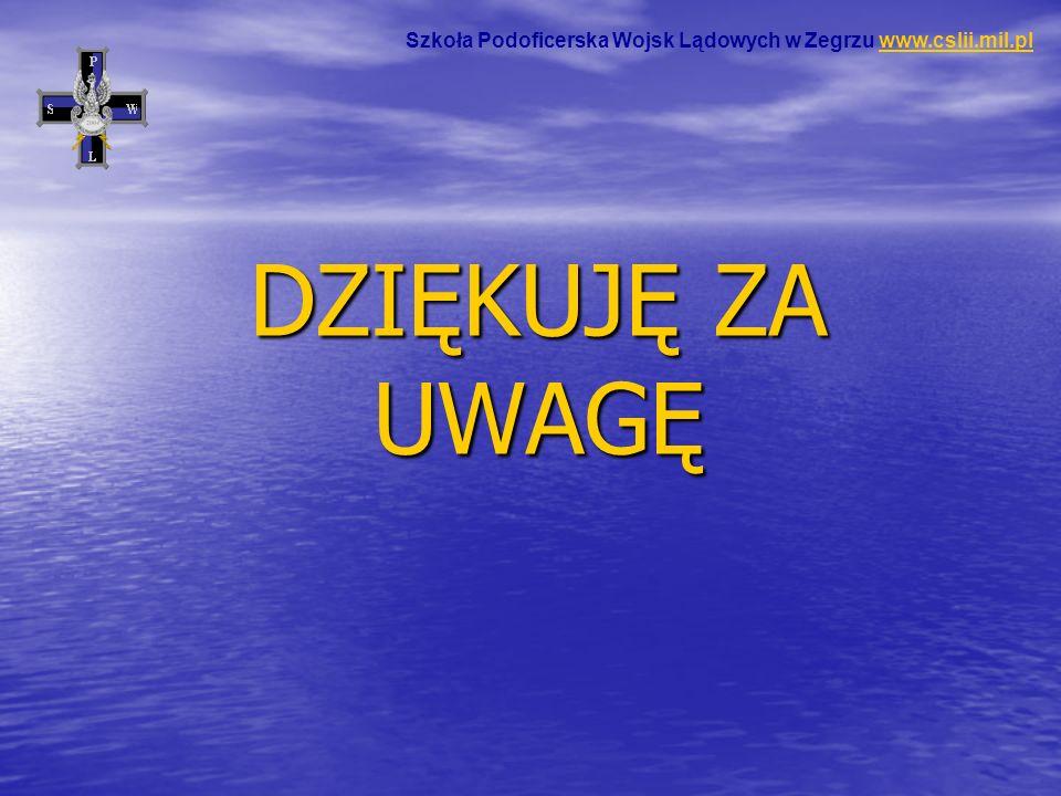 Szkoła Podoficerska Wojsk Lądowych w Zegrzu www.cslii.mil.pl